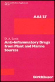 Anti Inflammatory Drugs from Plant and Marine Sources (Agents & Actions Supplements)
