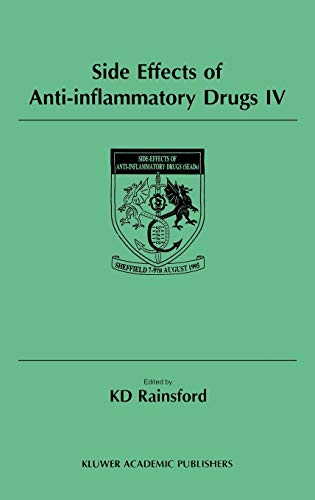 Side Effects of Anti-Inflammatory Drugs IV: The Proceedings of the IVth International Meeting on Side Effects of Anti-inflammatory Drugs, held in Sheffield, UK, 7–9 August 1995