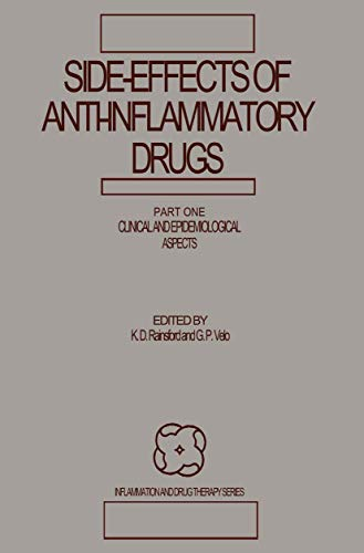 Side-Effects of Anti-Inflammatory Drugs: Part One Clinical and Epidemiological Aspects: 001 (Inflammation and Drug Therapy Series)