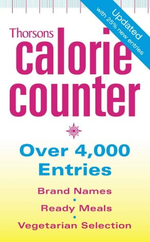THORSONS CALORIE COUNTER [New edition]