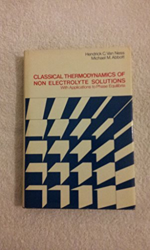 Classical Thermodynamics of Non-electrolyte Solutions
