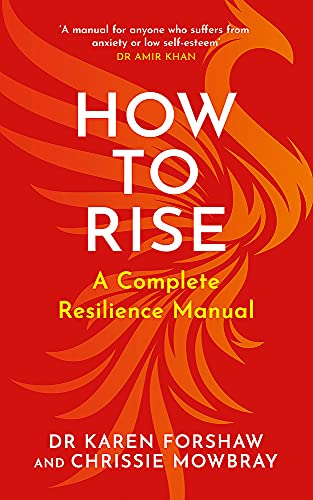 How to Rise: A Complete Resilience Manual