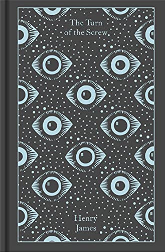 The Turn of the Screw and Other Ghost Stories (Penguin Clothbound Classics)