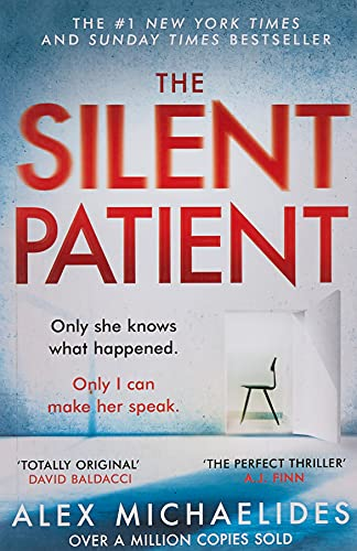 The Silent Patient: The Richard and Judy bookclub pick and Sunday Times Bestseller: The record-breaking, multimillion copy Sunday Times bestselling thriller and Richard & Judy book club pick