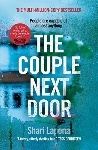 The Couple Next Door: The fast-paced and addictive million-copy bestseller